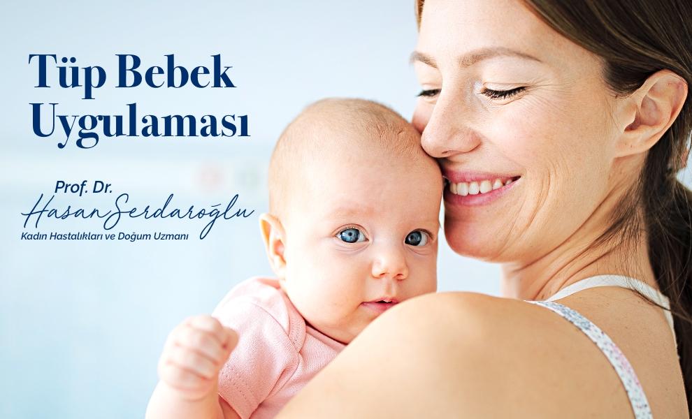 Tüp Bebek Uygulaması - Prof. Dr. Hasan Serdaroğlu